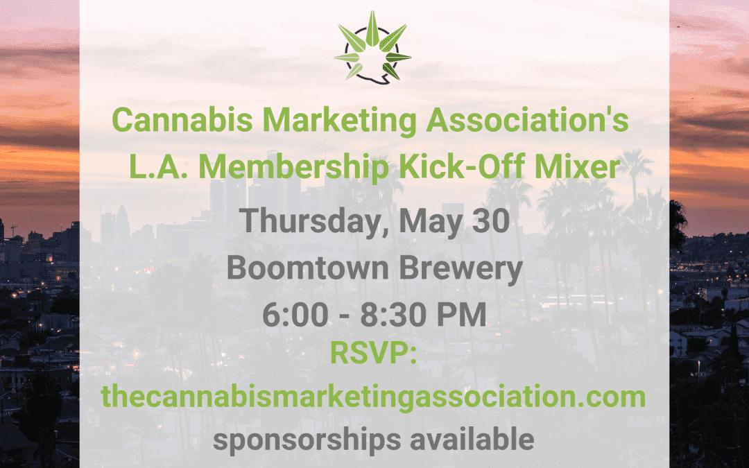 Cannabis Marketing Association's Los Angeles Membership Kick-Off Mixer