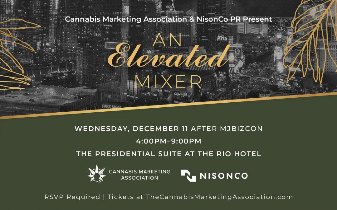 Cannabis Marketing Association & NisonCo PR present An Elevated Mixer